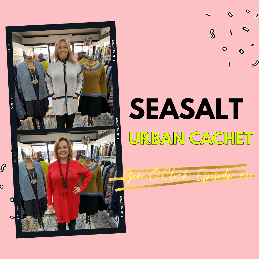Seasalt Cornwall Ladies' Fashion - Urban Cachet Gin O'Clock Episode #45