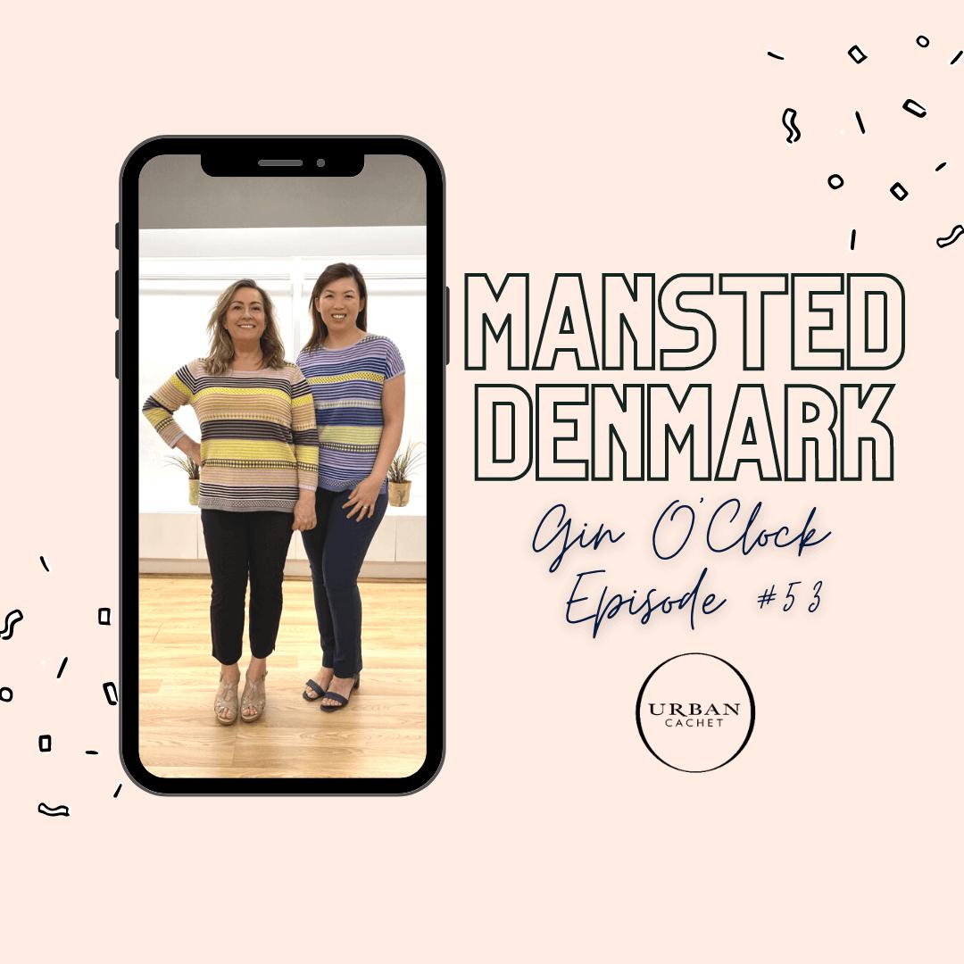 Shop Mansted Denmark in Australia - Gin O'Clock Episode 53 at Urban Cachet