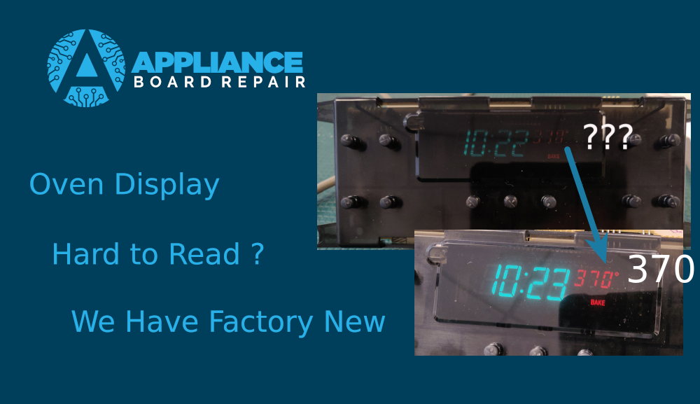 Wondering Why Your Oven Display is Faded, Dim or Unreadable?