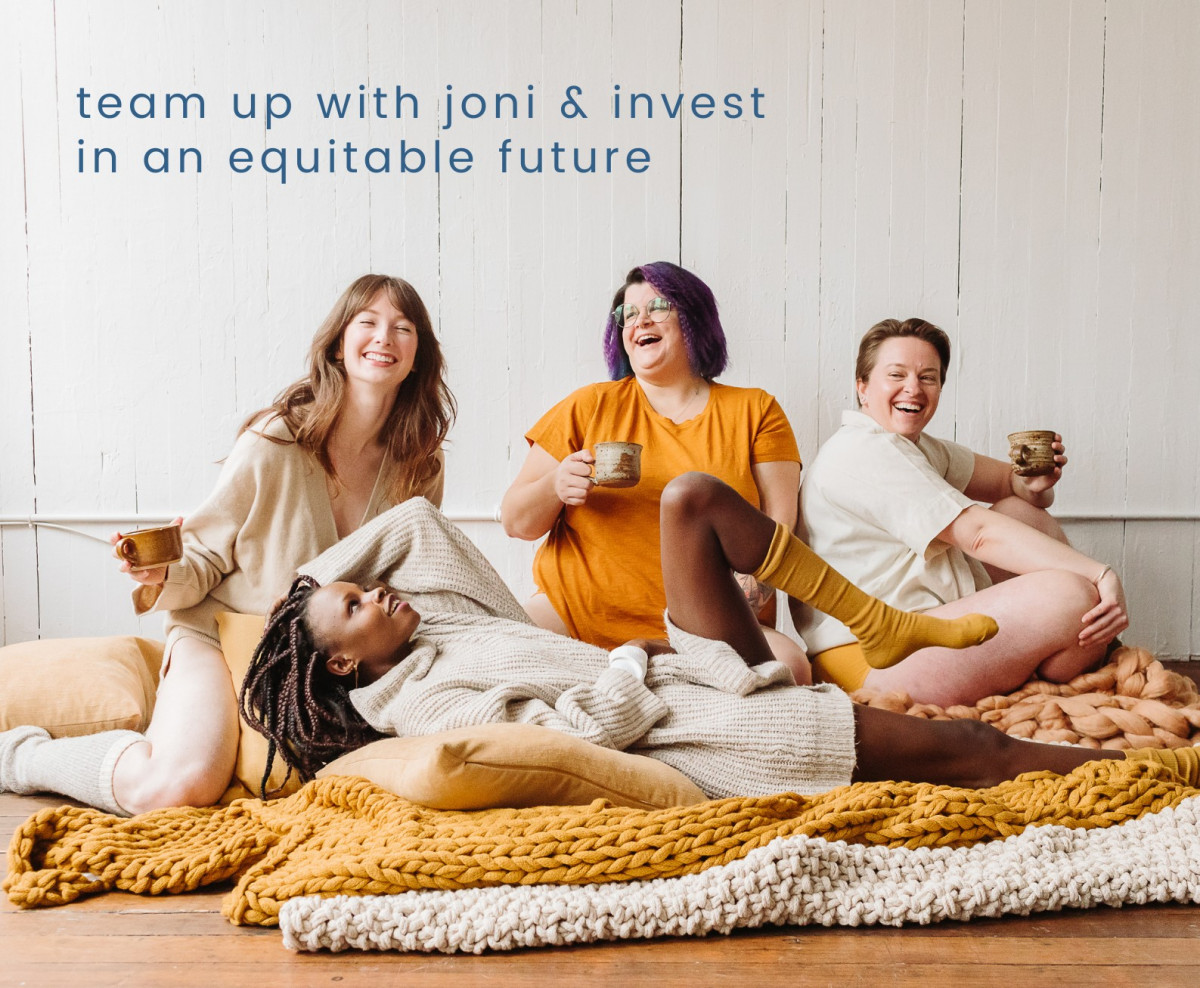 Invest in period equity, invest in joni.