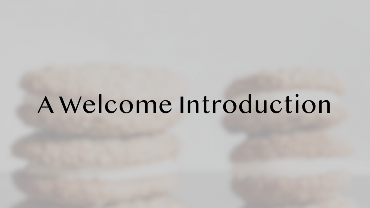A Welcome Introduction