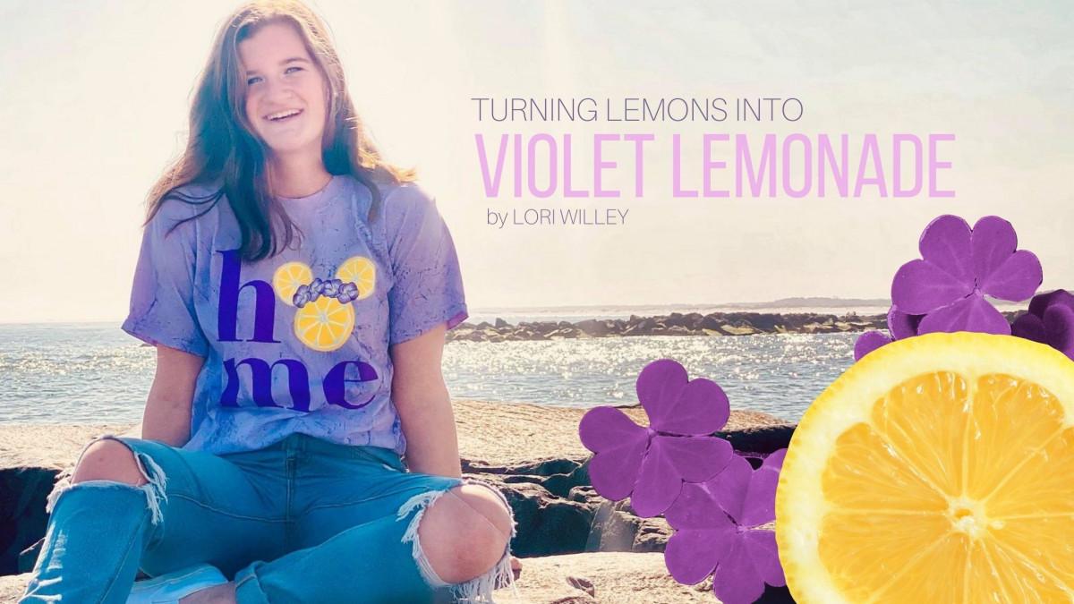 Making Lemons into Violet Lemonade