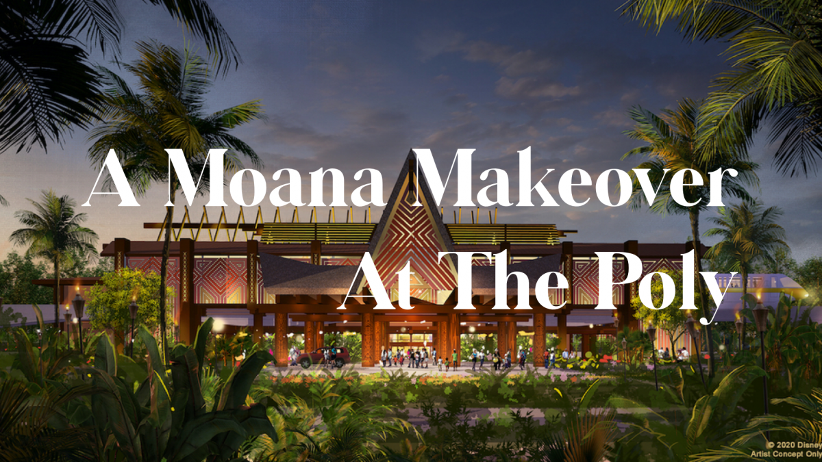 A Moana Makeover At The Poly