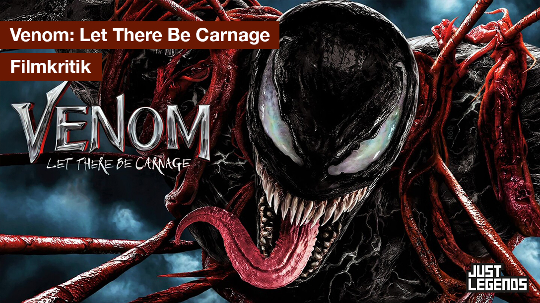 Filmkritik – Venom: Let There Be Carnage