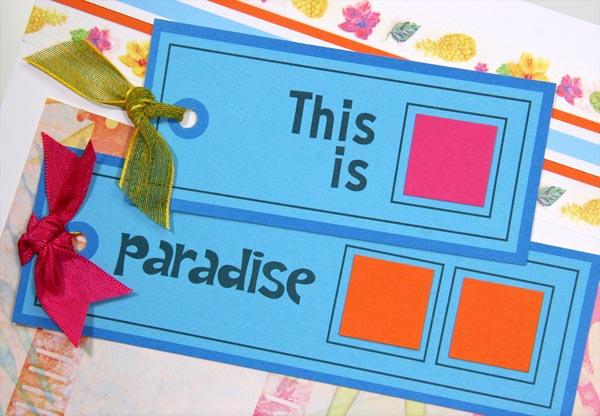 Paradise Layouts and Cards