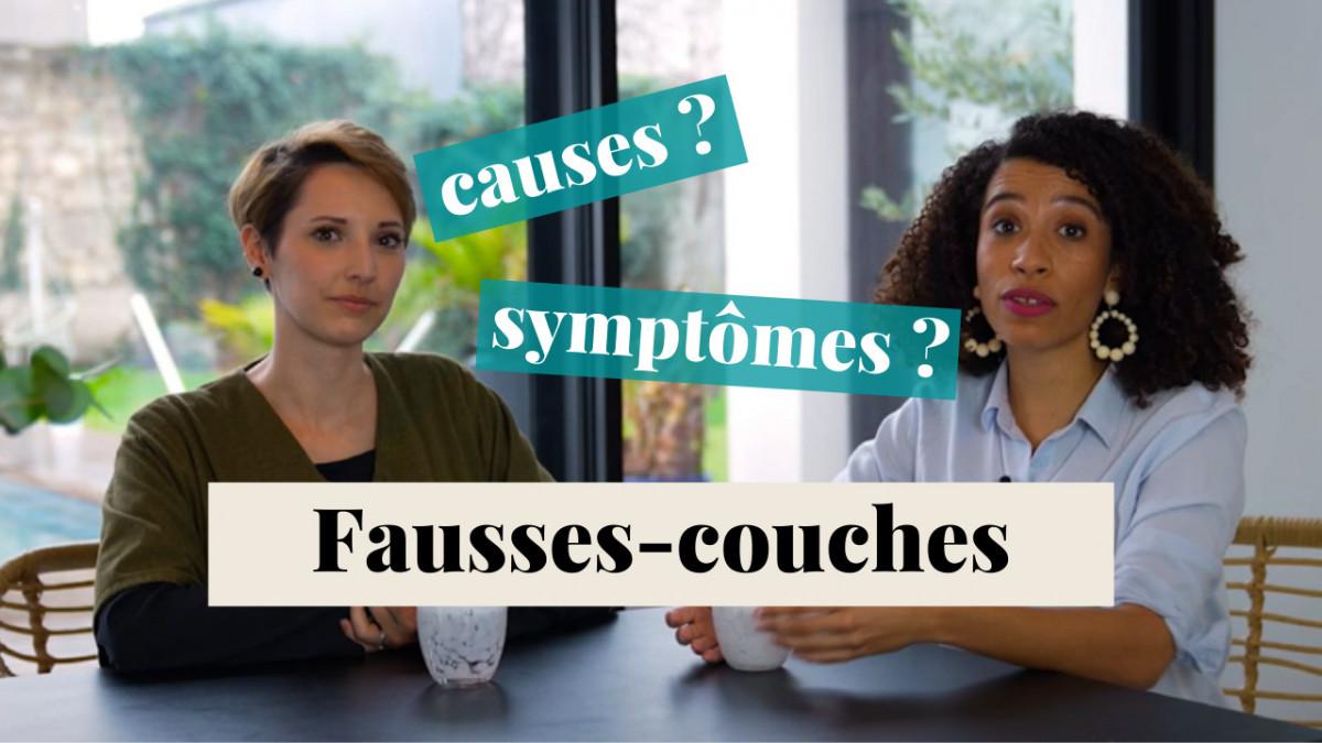Les fausses couches : causes ? symptômes ?