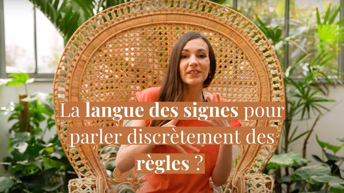 La langue des signes pour parler discrètement des règles ?
