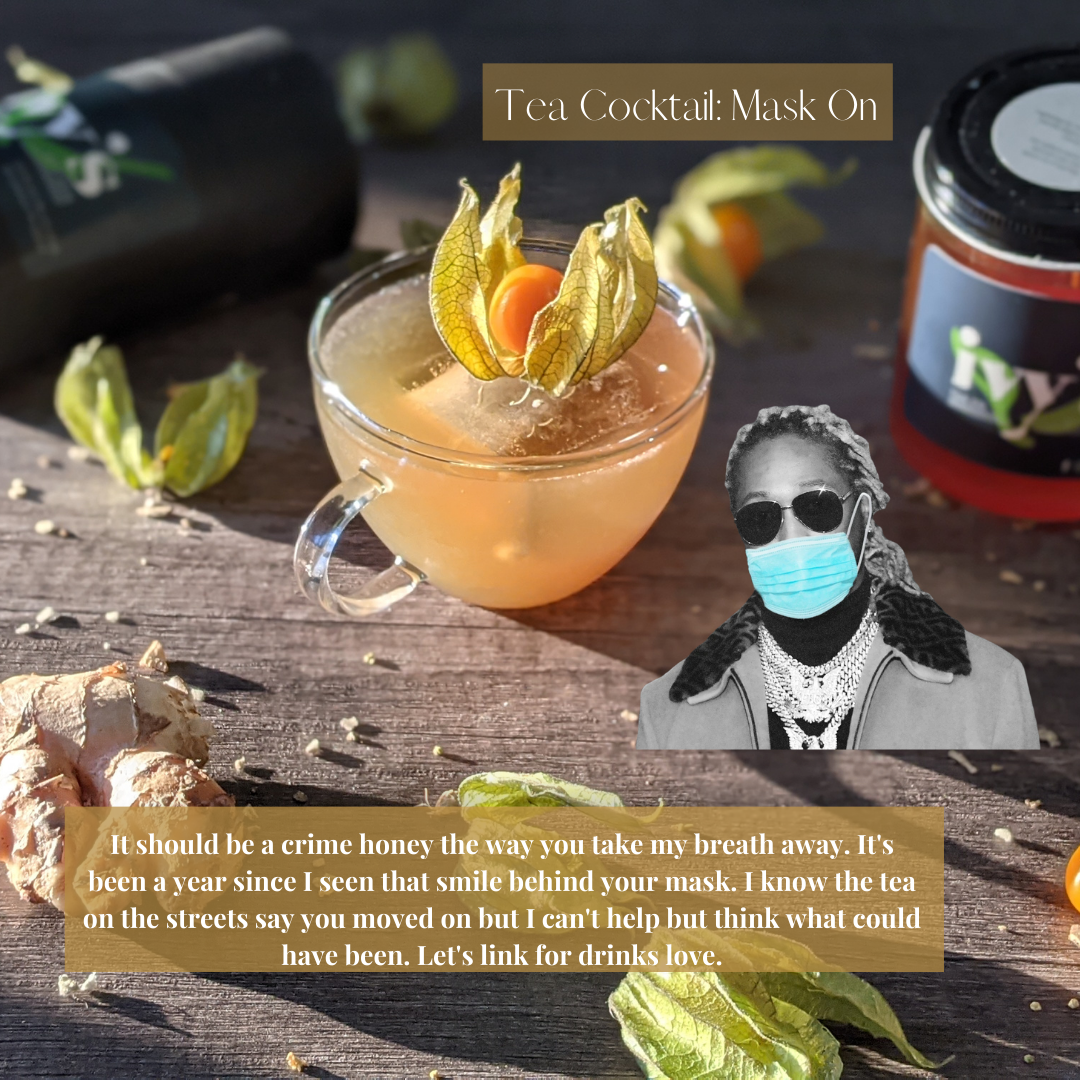 Mask On: Breathe, Mullein and Ginger Root Cocktail