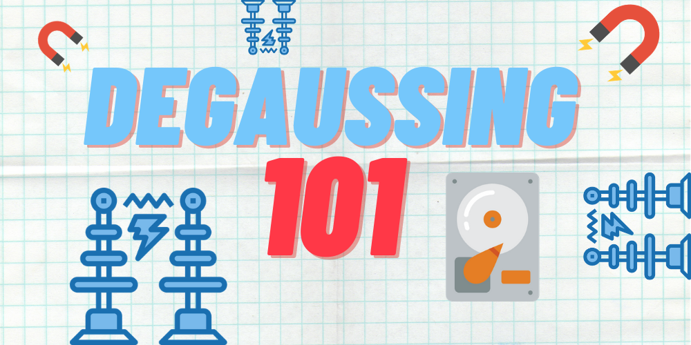 Degaussing: How Does It Work?