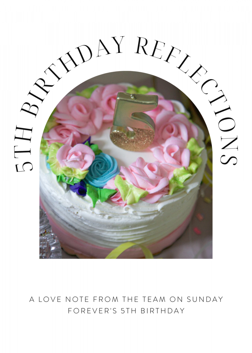 WE'RE FIVE! A REFLECTION ON OUR FIFTH BIRTHDAY