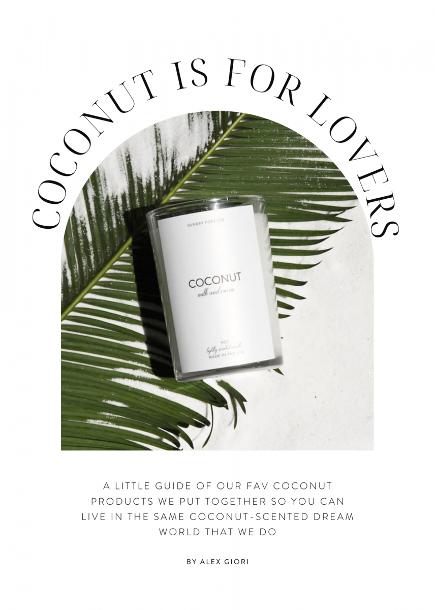 COCONUT IS FOR LOVERS: A GUIDE TO OUR COCONUT FAVS