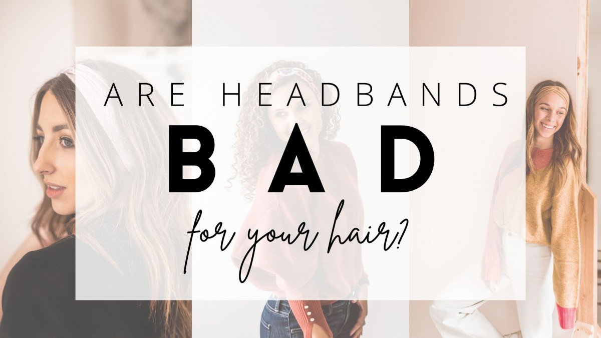 Are Headbands Bad for Hair? The Truth Revealed!