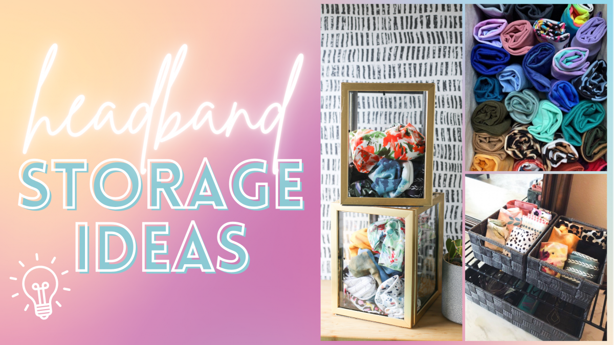 Best Headband Storage Ideas for your Collection