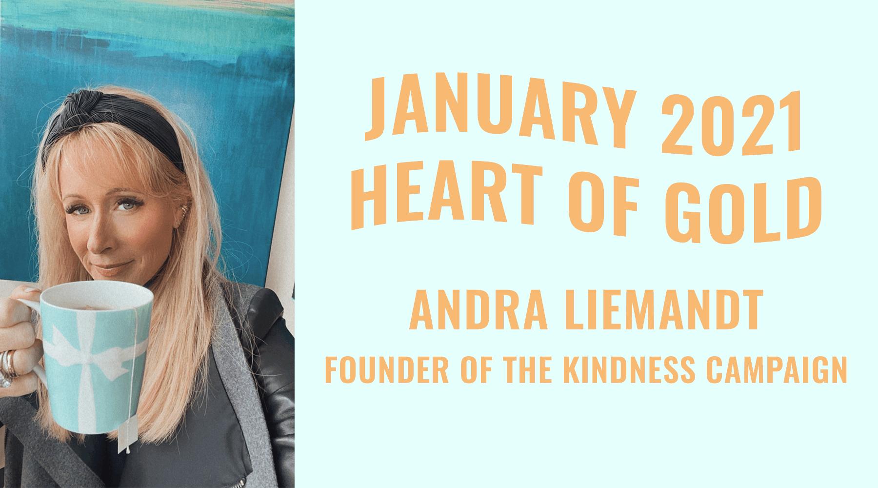 Heart of Gold: Andra Liemandt
