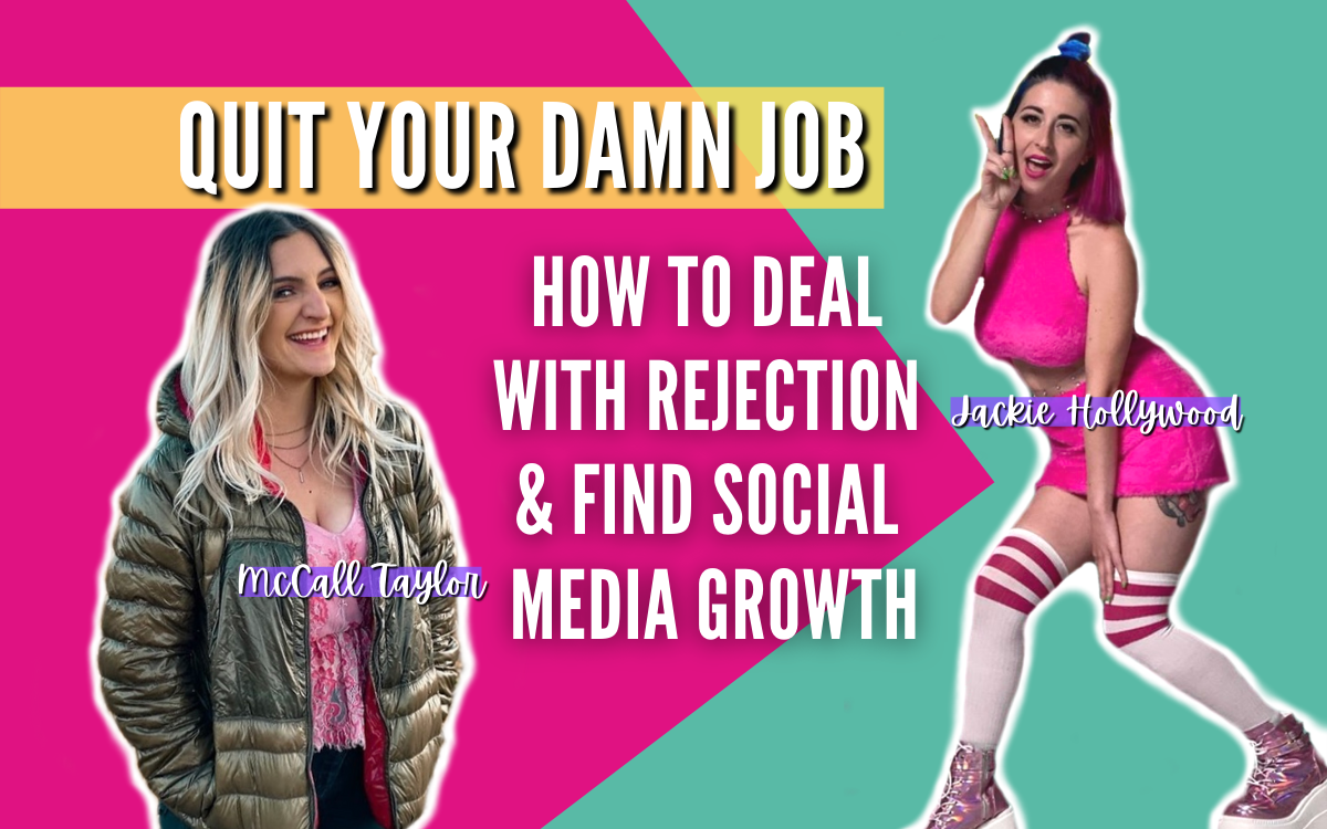 How to Deal with Rejection & Find Social Media Growth