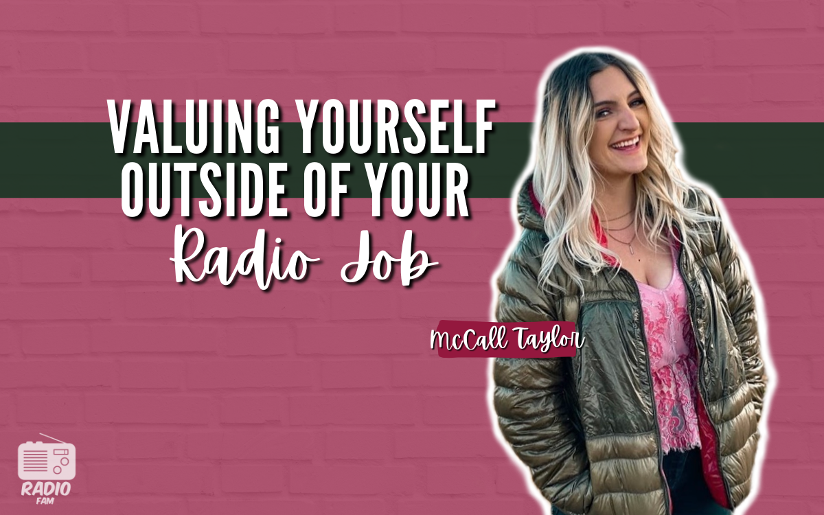 Radio // Valuing Yourself Outside of Your Job