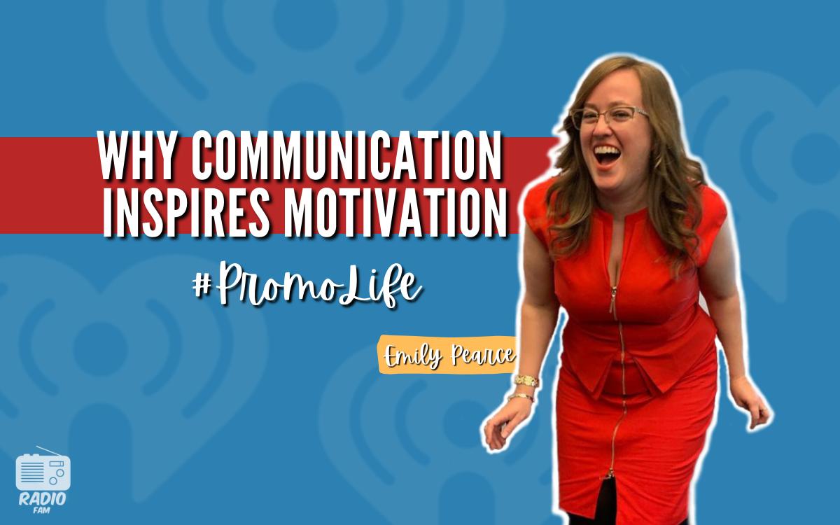 Why Communication Inspires Motivation