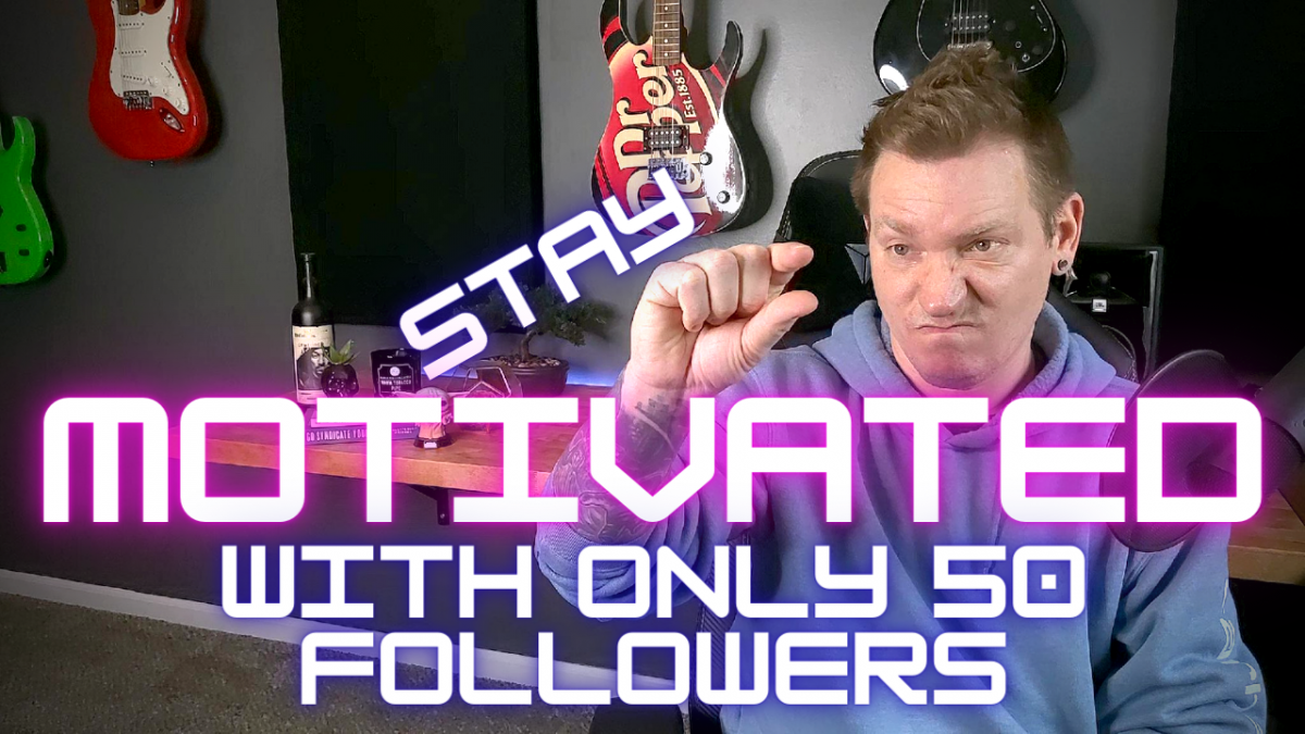 How To Stay Motived With Only 50 Followers