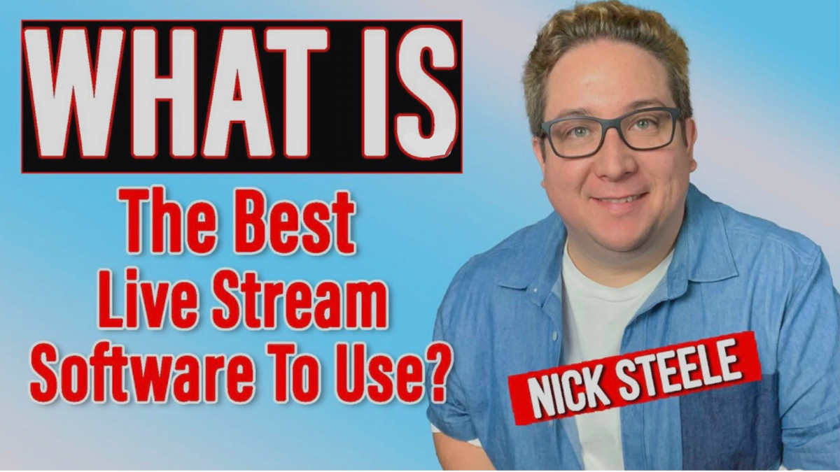 Which Live Stream Software is the Best?