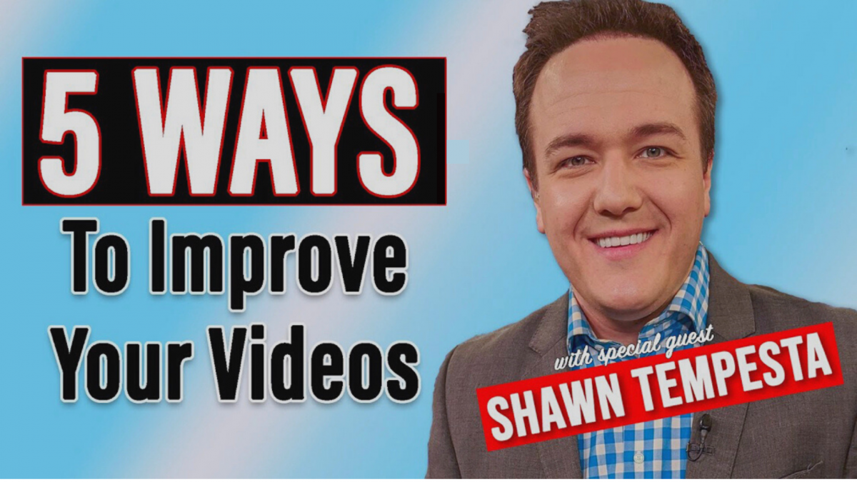 5 Ways To Improve Your Videos