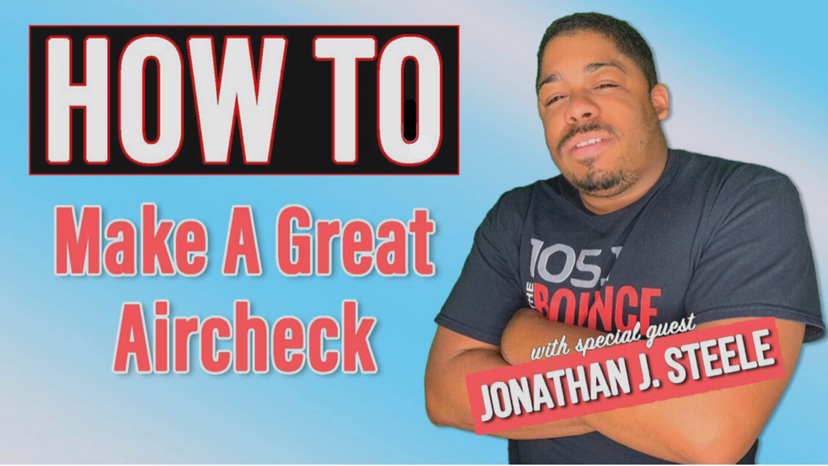 How To Make A Great Aircheck