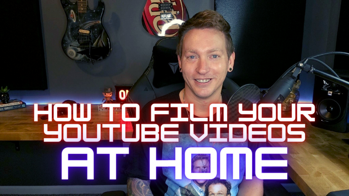 How To Film Your Videos At Home