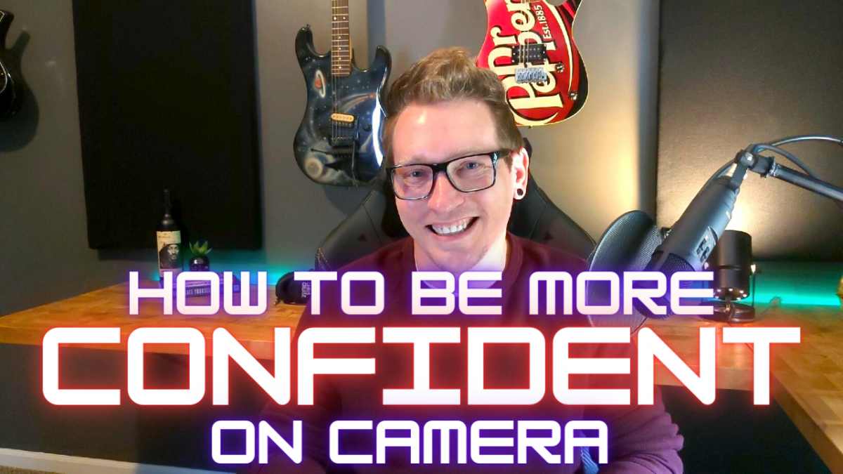 How To Be More Confident on Camera