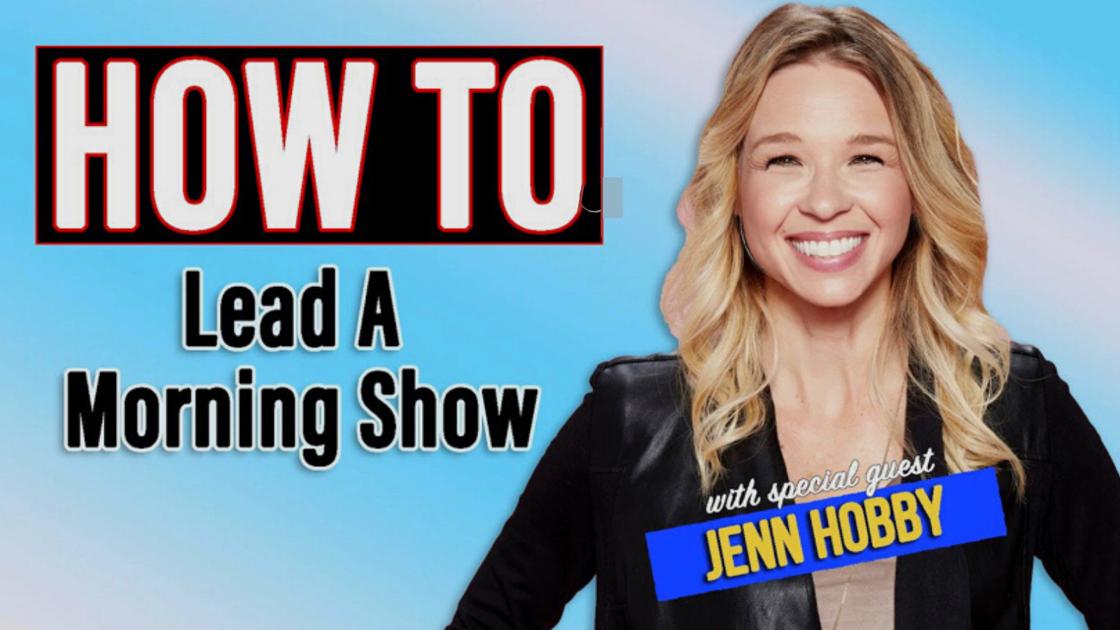 How to Lead a Morning Show