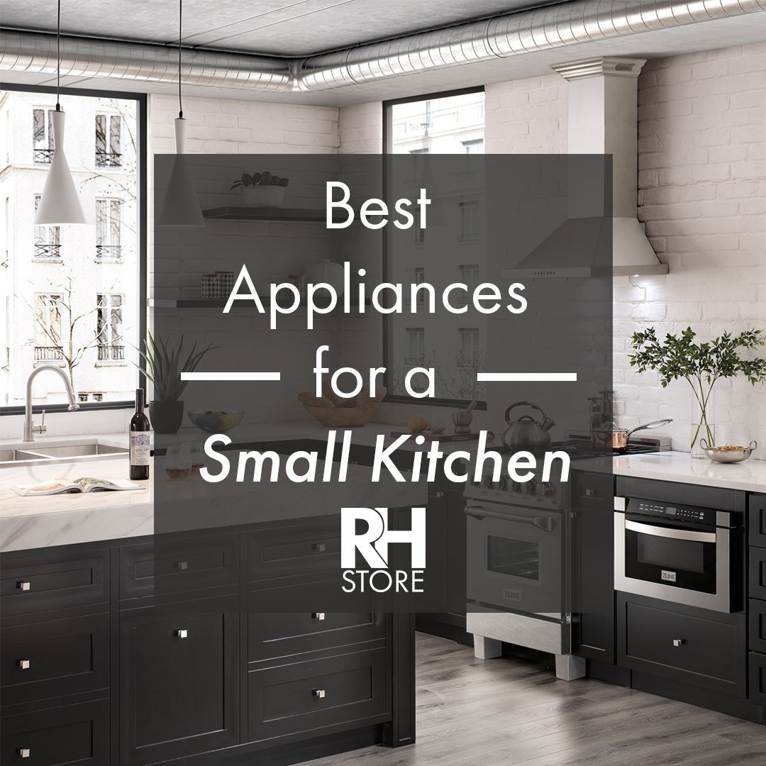 Best Appliances for A Small Kitchen
