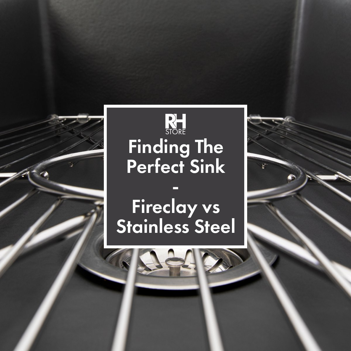 Finding The Perfect Sink - Fireclay vs Stainless Steel