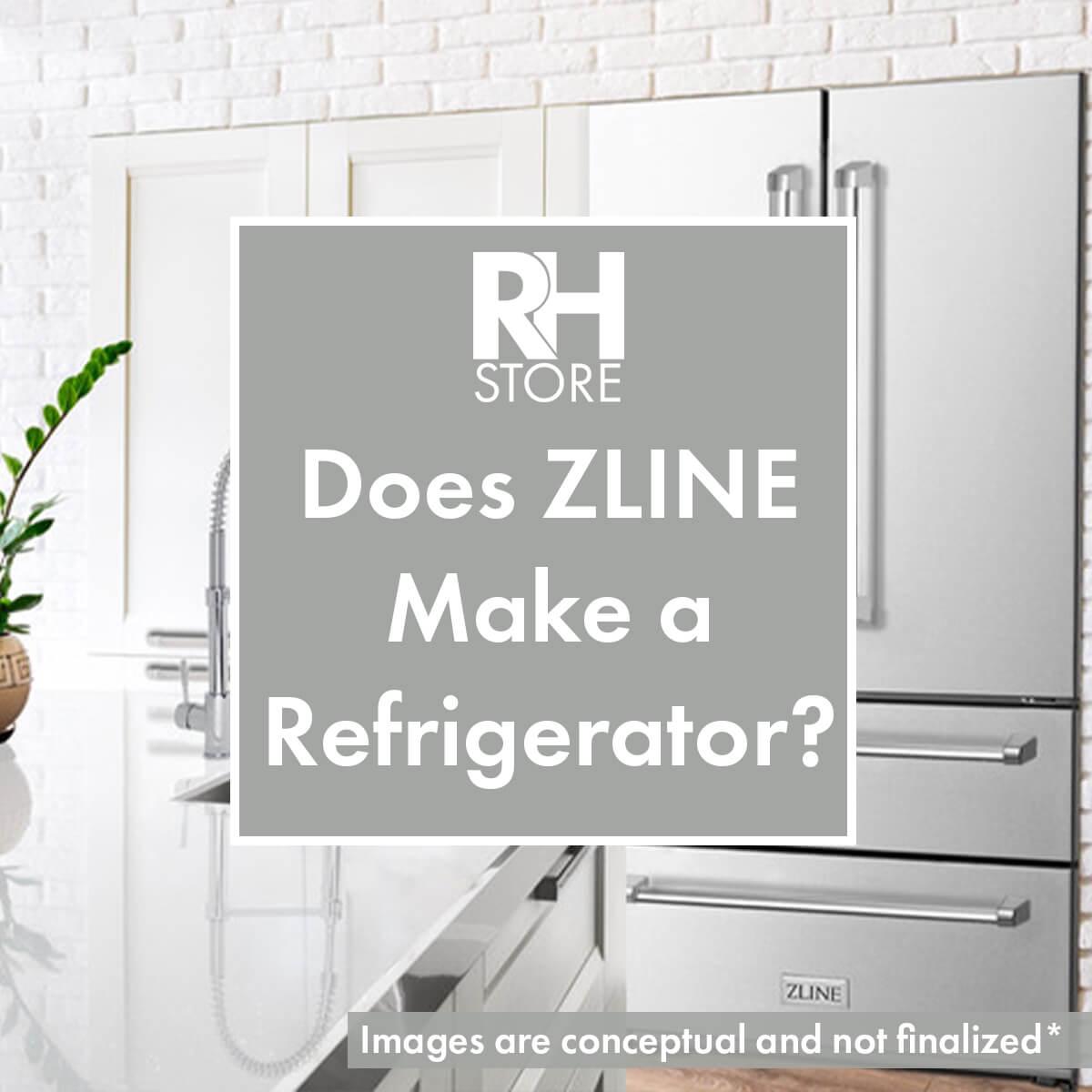 ZLINE Refrigerators - Does ZLINE Make a Refrigerator?
