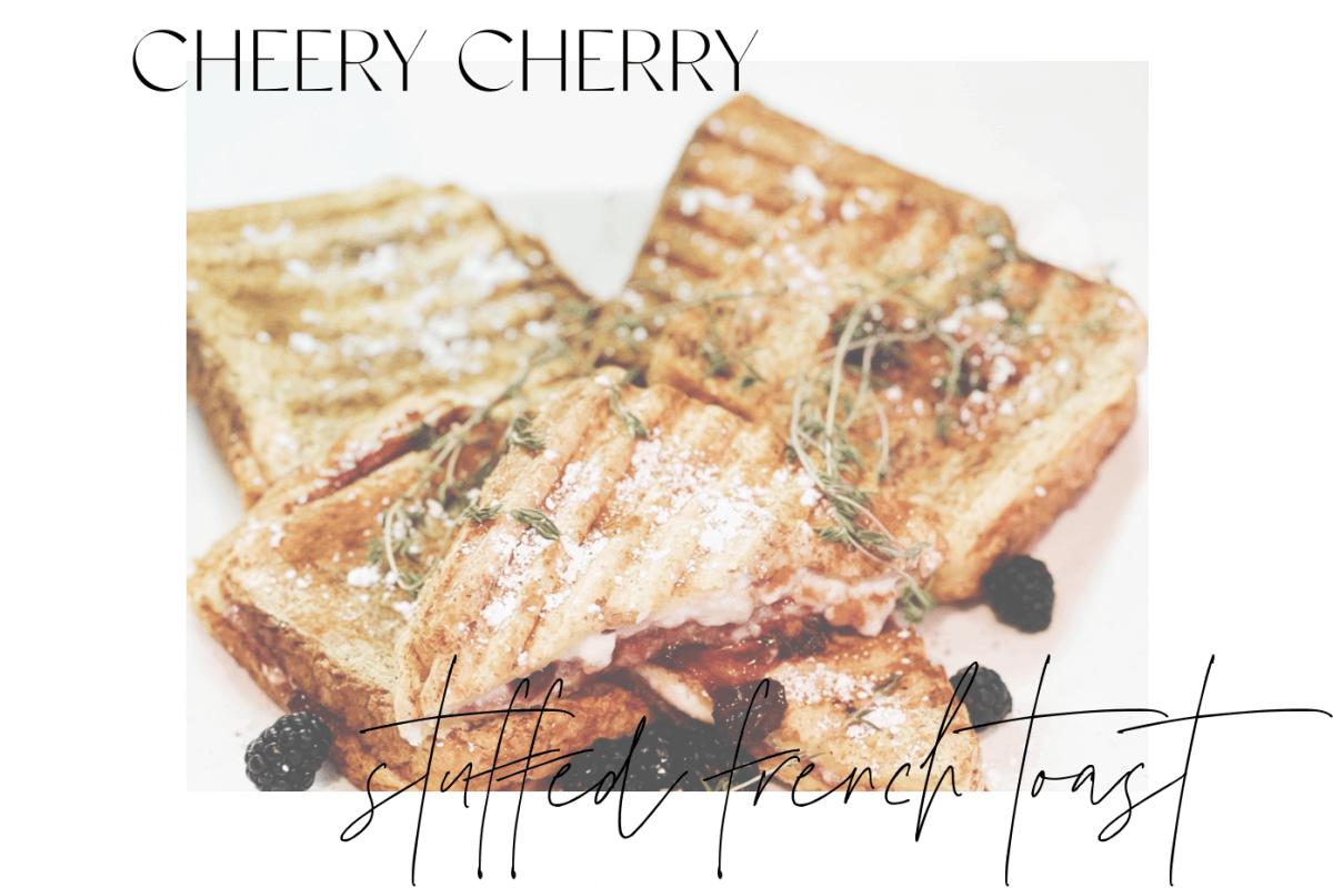 Cheery Cherry Stuffed French Toast