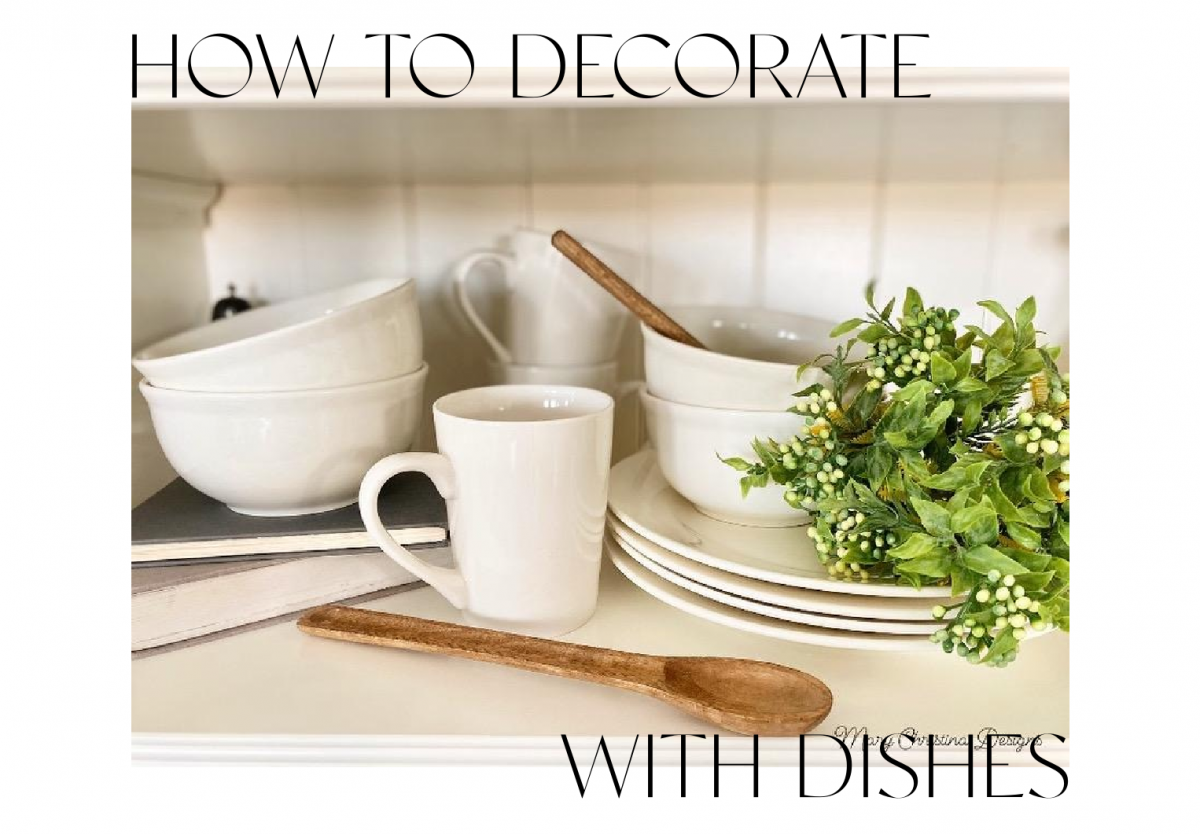 How to Decorate with Dishes