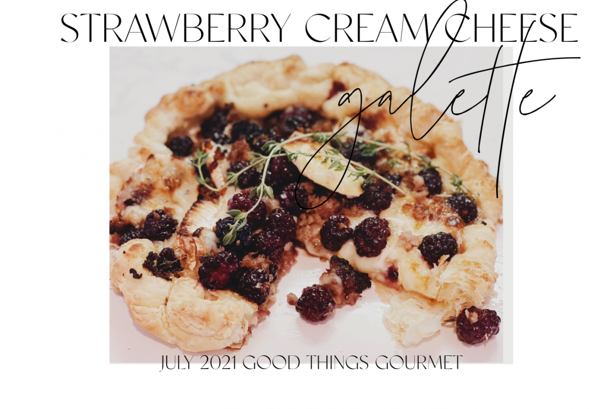 What is a galette? How to make a Strawberry & Coffee Cream Cheese Galette