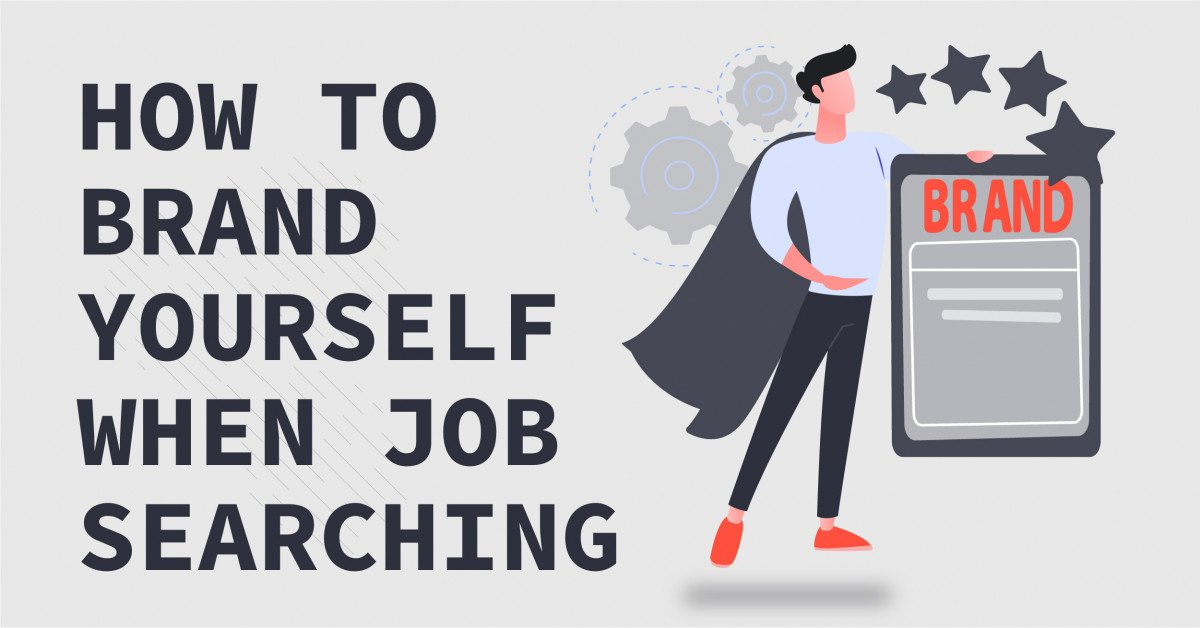 how-to-brand-yourself-when-job-searching
