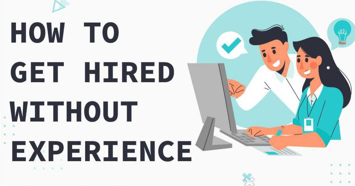 how-to-land-a-job-and-get-hired-without-experience