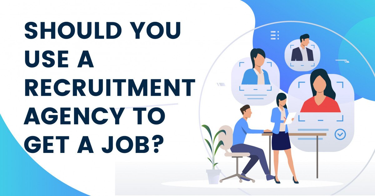 should-you-use-a-recruitment-agency-to-find-a-job