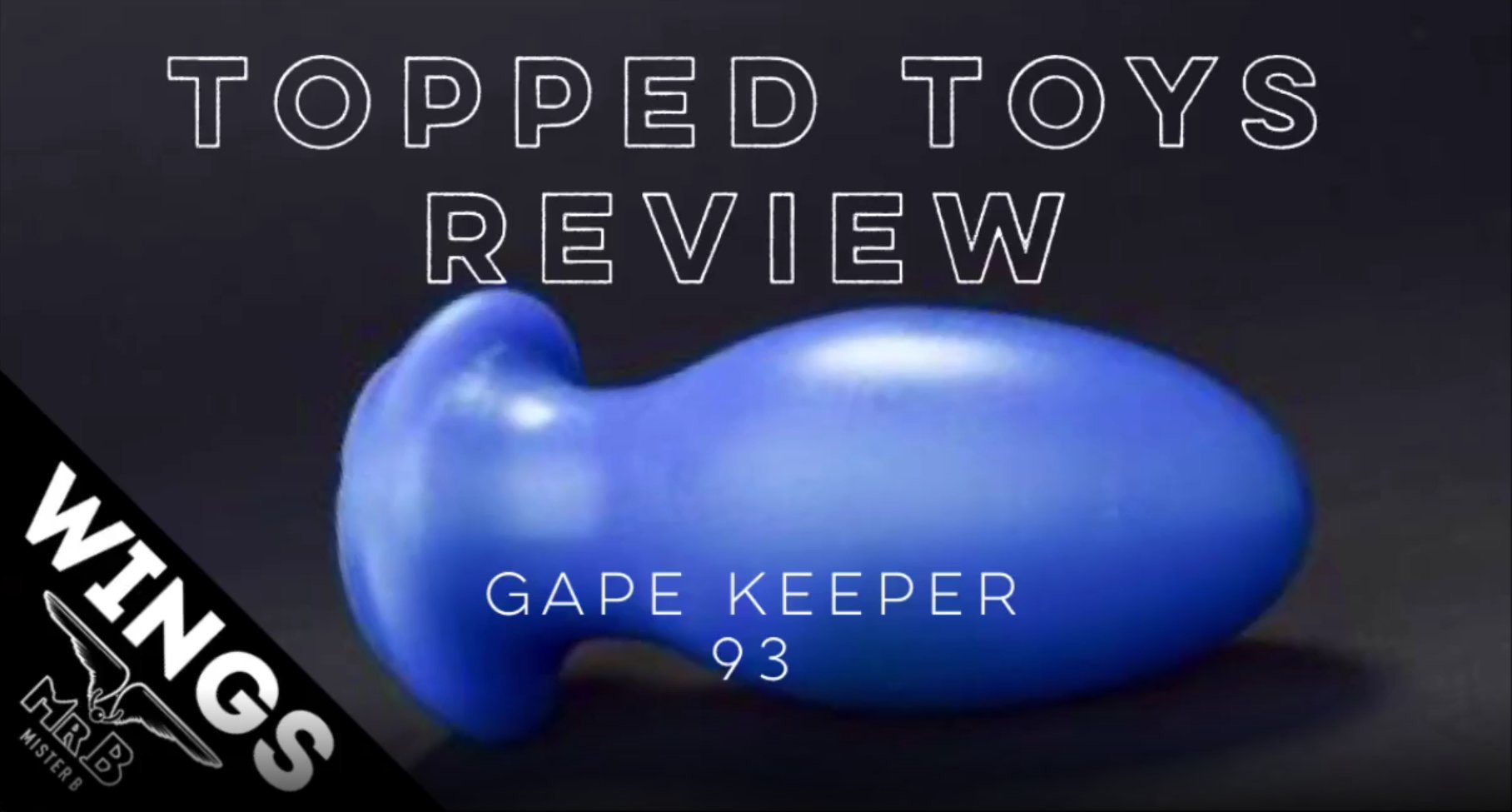 """Gape Keeper 93 Review by """"Bear and Boy"""" for Mister B"""