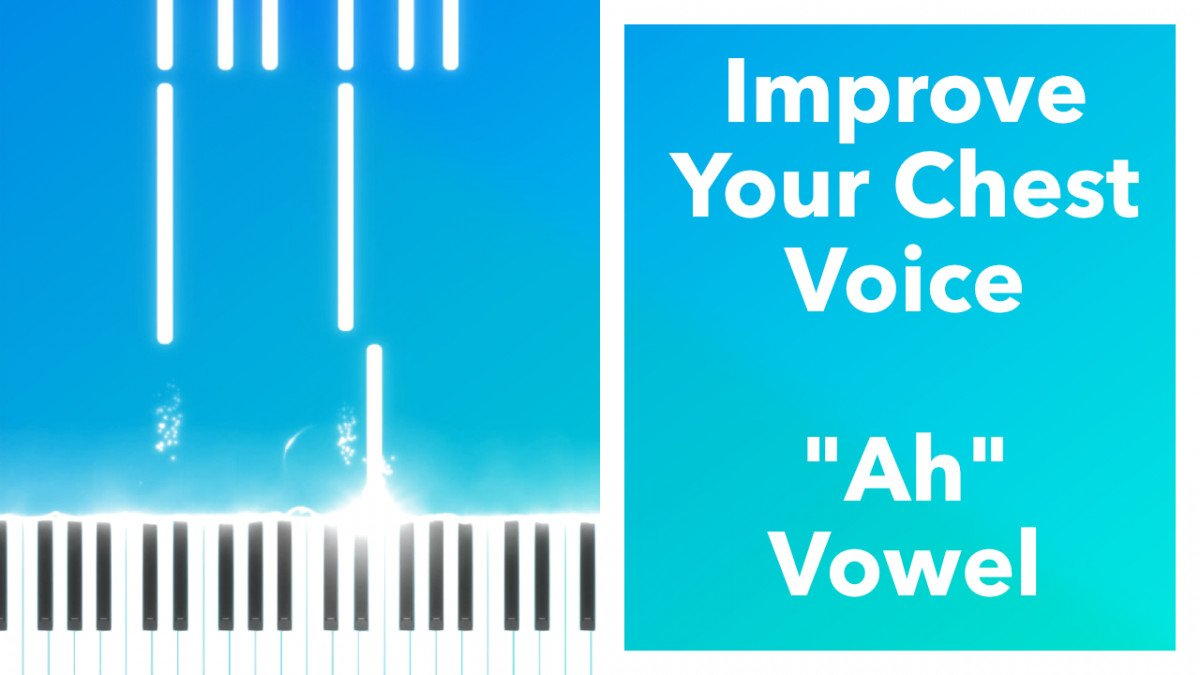Vocal Exercise To Improve Your Chest Voice
