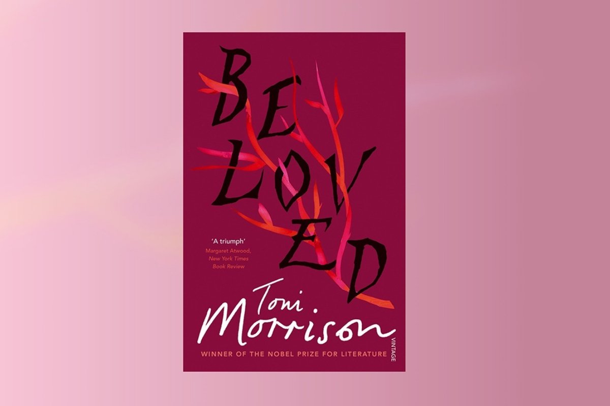 5 Reasons Why You Should Read 'Beloved' By Toni Morrison If You Haven't Already