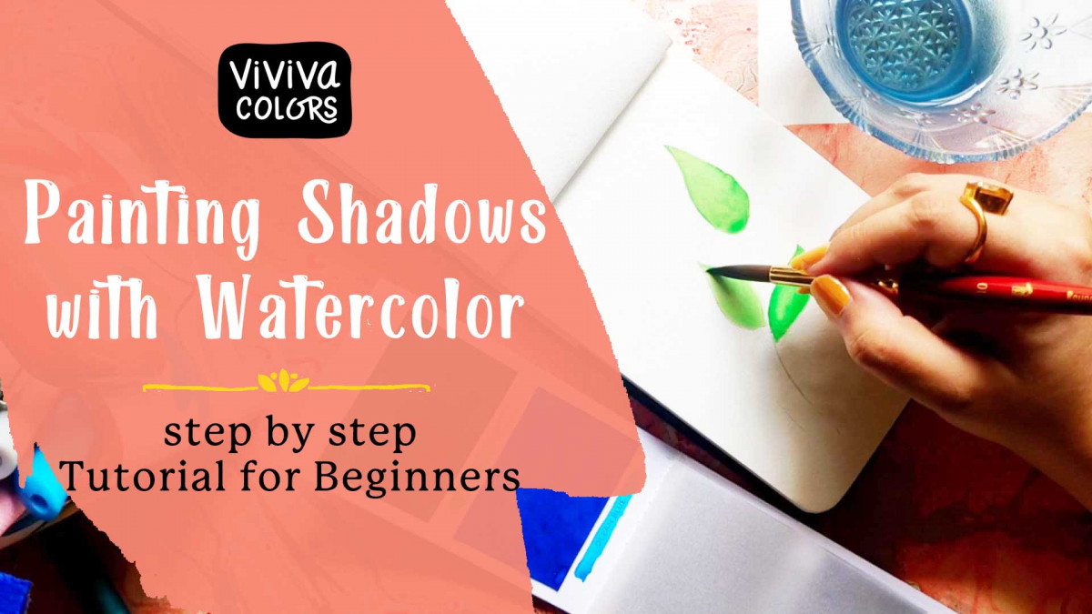 Watercolor Shadows for Beginners