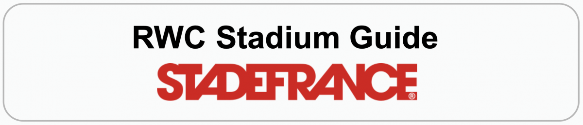 Rugby World Cup Stadium Guide: SAINT-DENIS (PARIS)