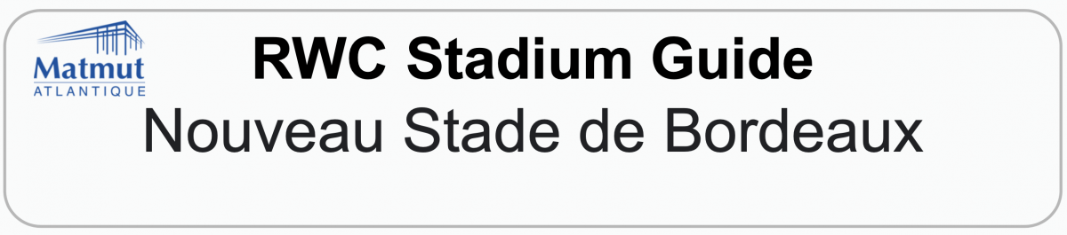 Rugby World Cup Stadium Guide: BORDEAUX