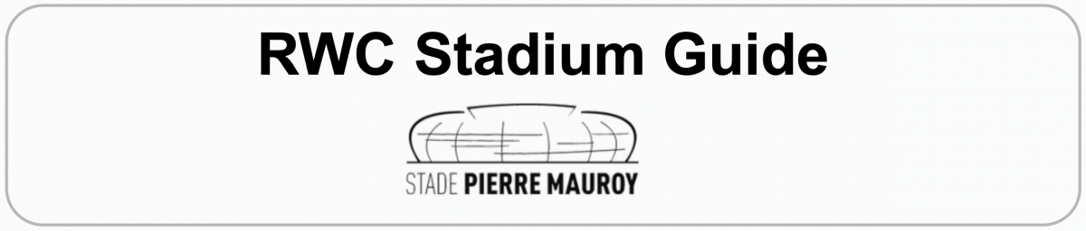 Rugby World Cup Stadium Guide: STADE PIERRE MAUROY, LILLE