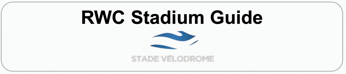 Rugby World Cup Stadium Guide: STADE VELODROME, MARSEILLE