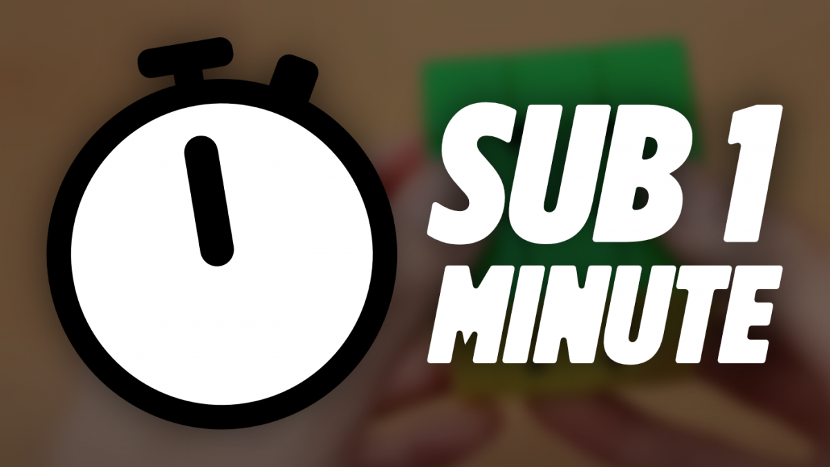 How to Become Sub 1 Minute on the 3x3 Rubik's Cube