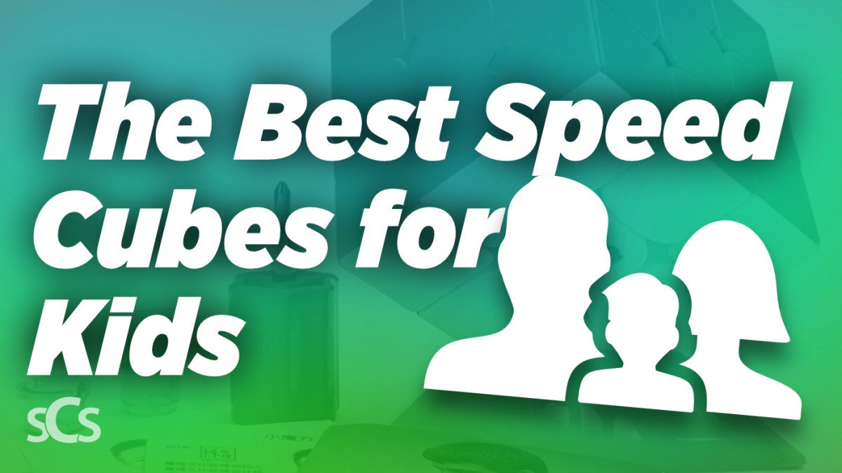 The Best Speed Cubes for Kids: What To Look For