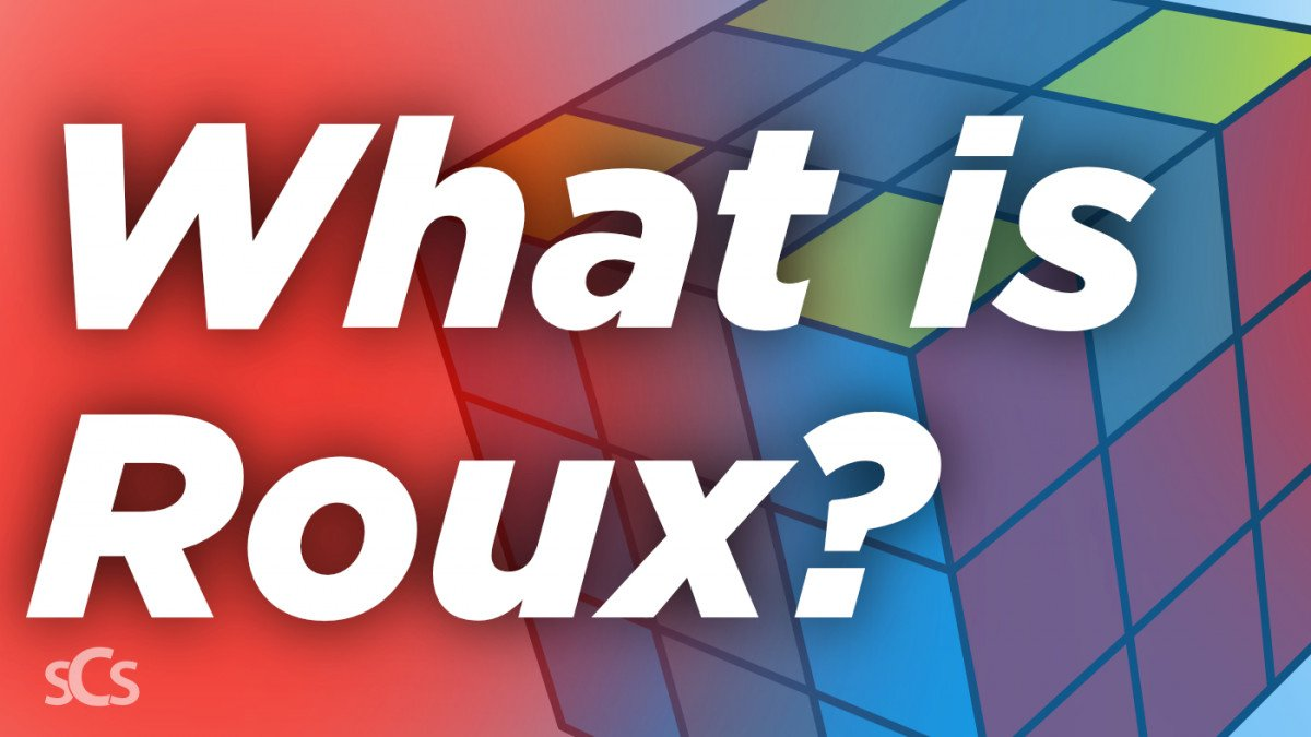 What is the Roux Speed Cubing Method? Roux Method Overview