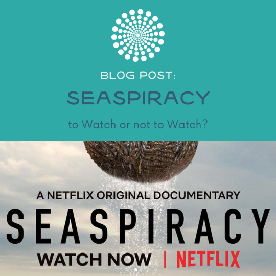 Seaspiracy: To Watch or not to Watch?