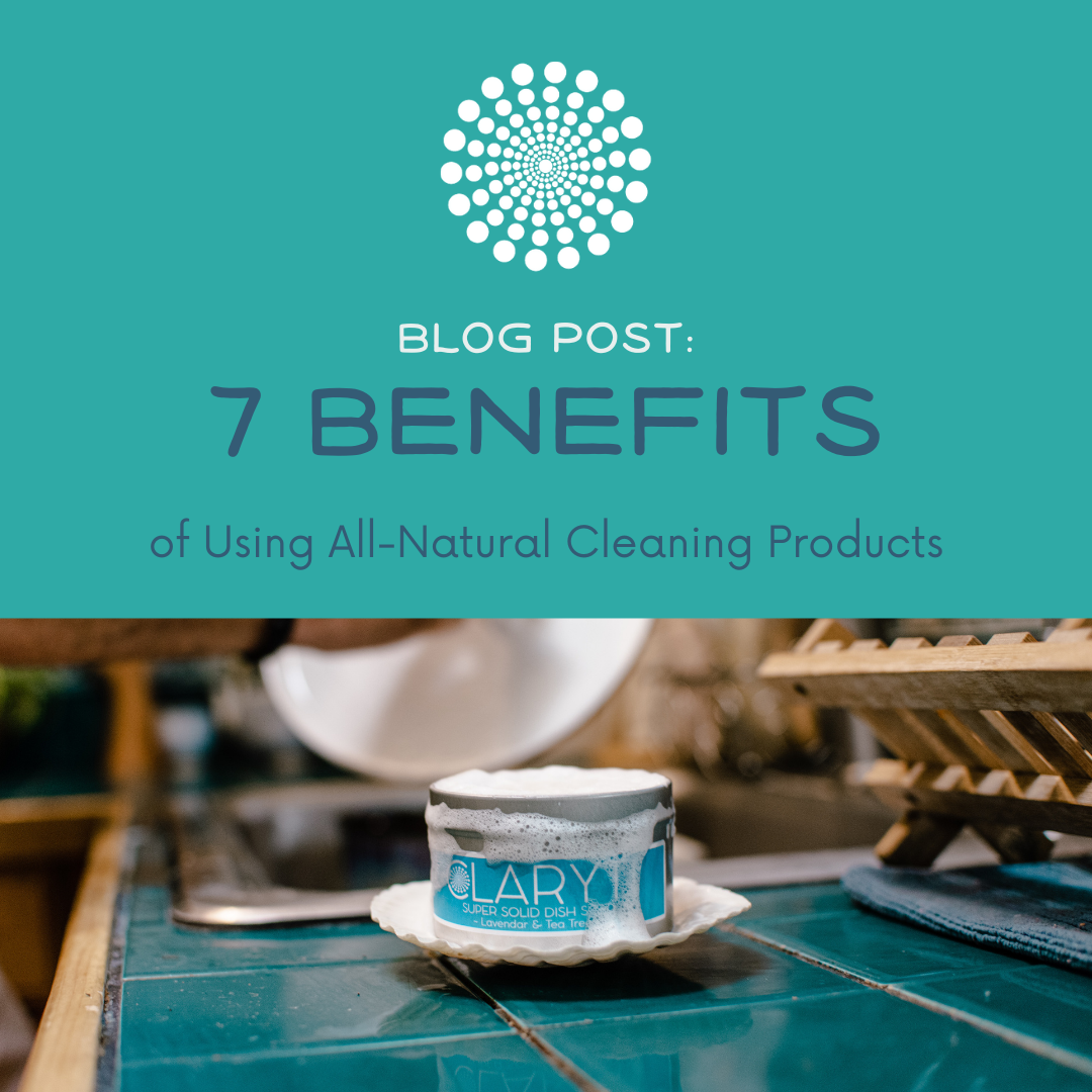7 Benefits of Using All-Natural Cleaning Products